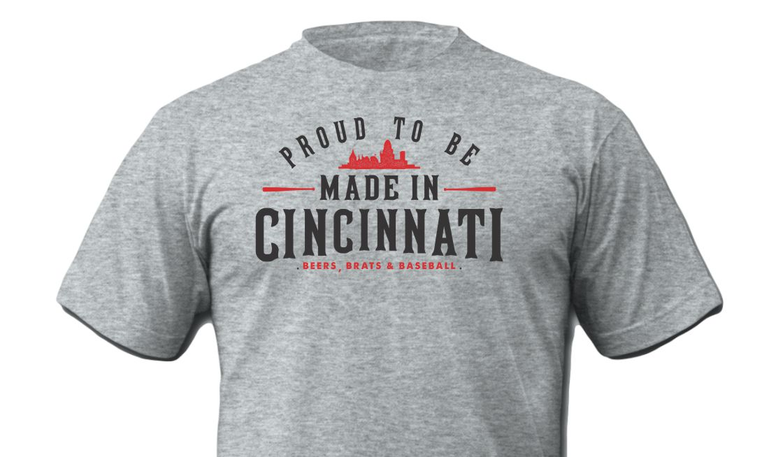 Proud To Be Made in Cincinnati Shirt