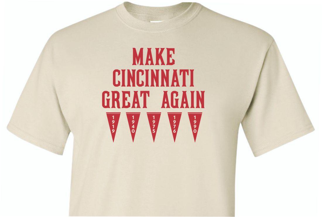 Make Cincinnati Great Again Shirt Sand