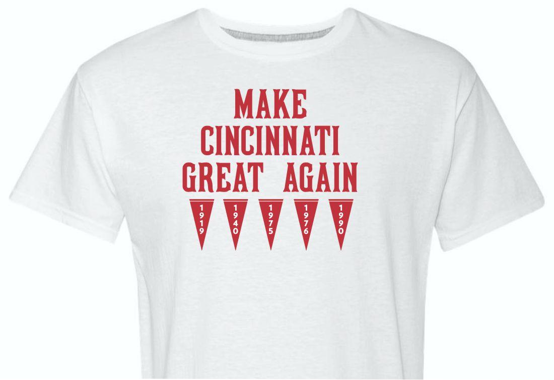 Make Cincinnati Great Again Shirt