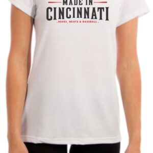 Proud To Be Made in Cincinnati Shirt Womens Fit
