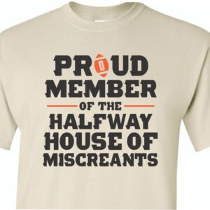 Cincinnati Bengals Halfway House of Miscreants Shirt Sand